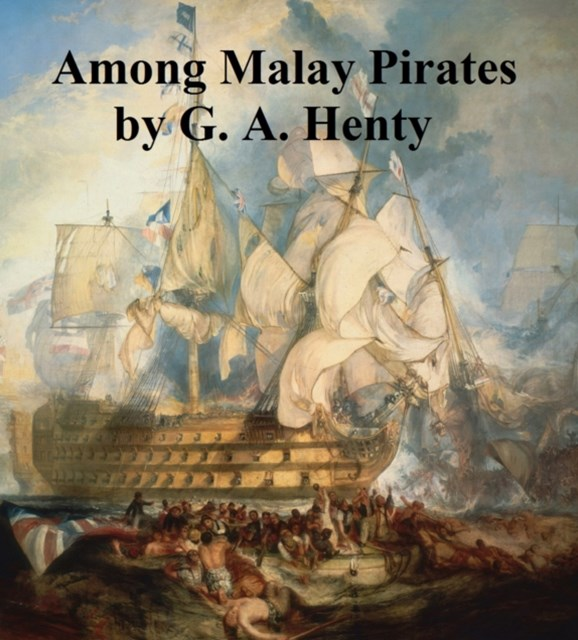 (ebook) Among Malay Pirates