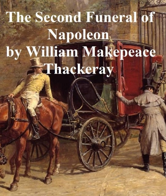 (ebook) Second Funeral of Napoleon