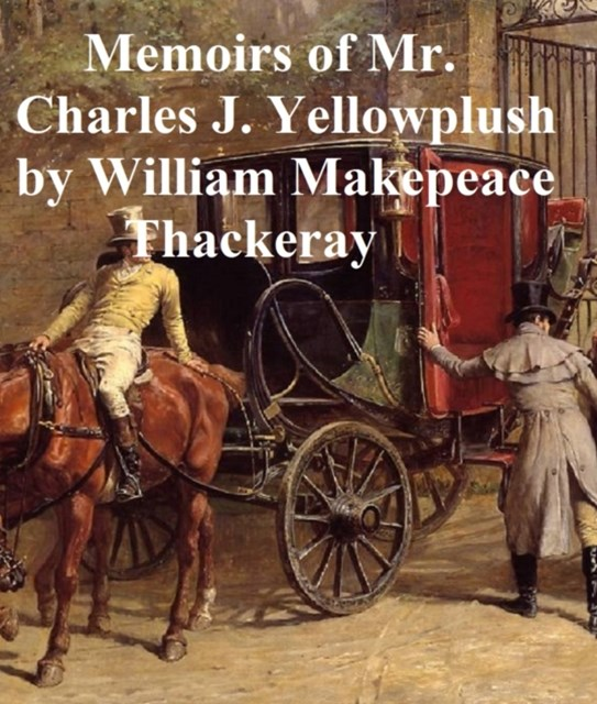 (ebook) Memoirs of Charles J. Yellowplush
