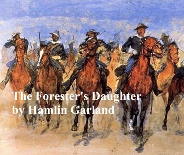 (ebook) Forester's Daughter, A Romance of the Bear-Tooth Range