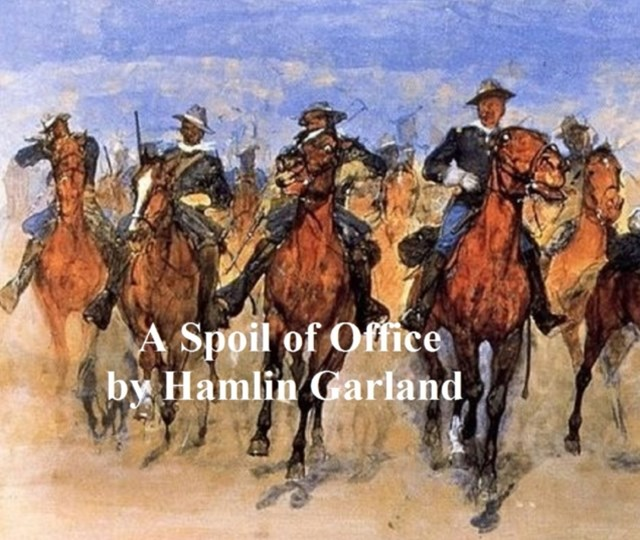 (ebook) Spoil of Office. A Story of the Modern West