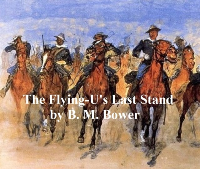 (ebook) Flying-U's Last Stand