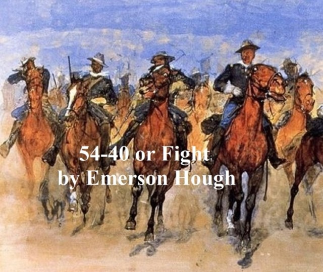 (ebook) 54-40 or Fight