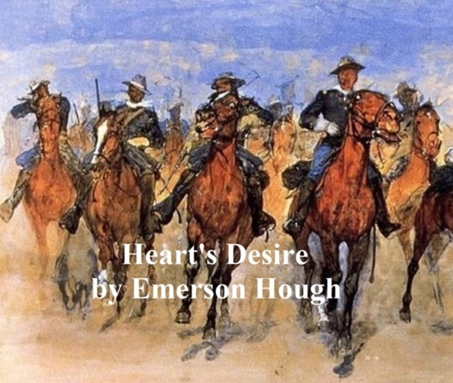 (ebook) Heart's Desire, The Story of a Contented Town, Certain Peculiar Citizens, and Two Fortunate Lovers
