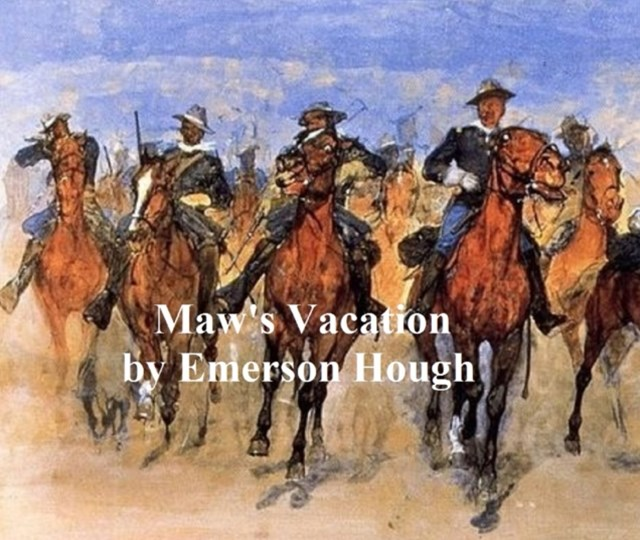 (ebook) Maw's Vacation, The Story of a Human Being in the Yellowstone
