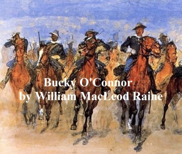 (ebook) Bucky O'Connor, A Tale of the Unfenced Border