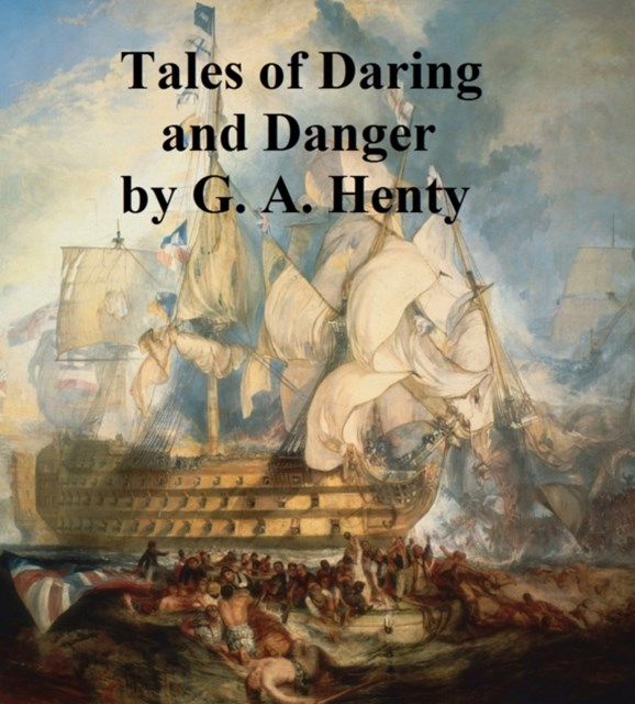 (ebook) Tales of Daring and Danger
