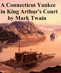 (ebook) Connecticut Yankee in King Arthur