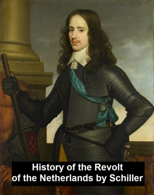 (ebook) History of the Revolt in the Netherlands