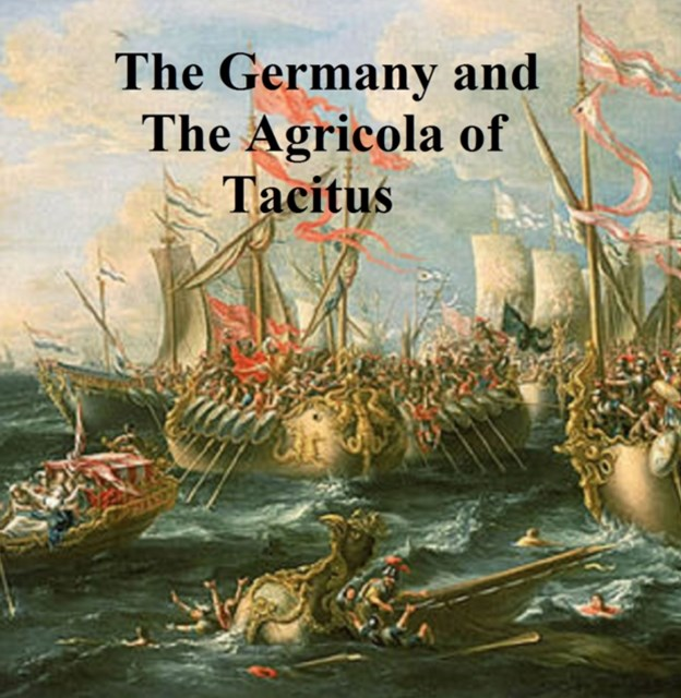 (ebook) Germany and the Agricola of Tacitus