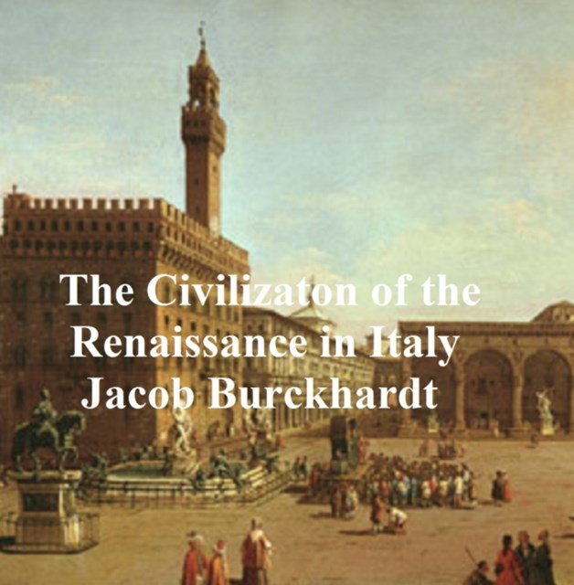 Civilization of Renaissance in Italy
