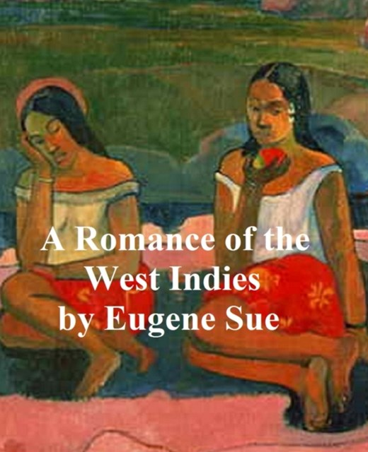 (ebook) Romance of the West Indies