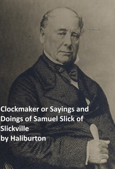 (ebook) Clockmaker Saying and Doings of Samuel Slick of Slickville