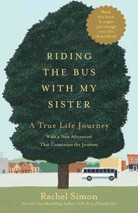Riding the Bus with My Sister by Rachel Simon (9781455511396) - PaperBack - Biographies General Biographies