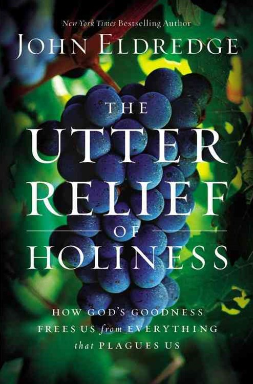 The Utter Relief of Holiness