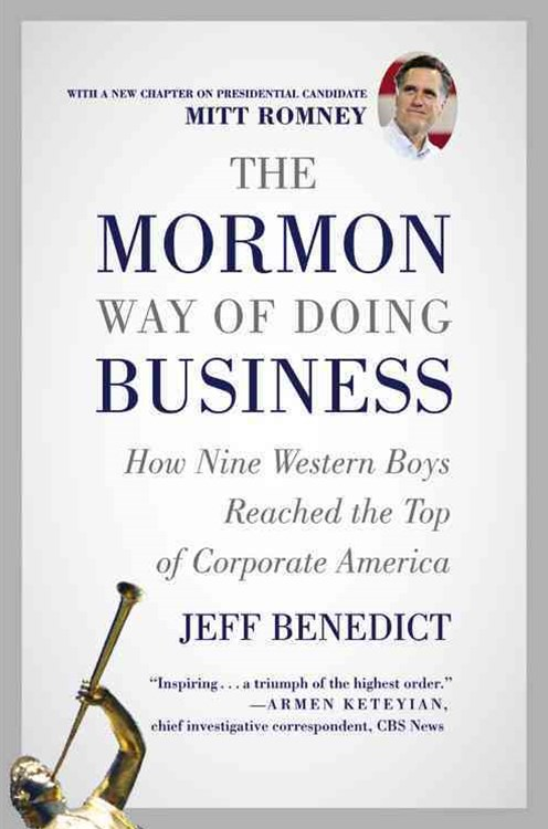 The Mormon Way of Doing Business, Revised Edition