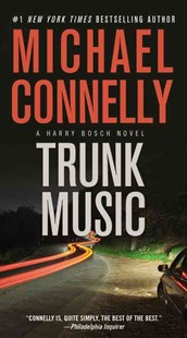 Trunk Music by Michael Connelly (9781455550654) - PaperBack - Crime Mystery & Thriller