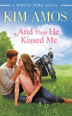 (ebook) And Then He Kissed Me