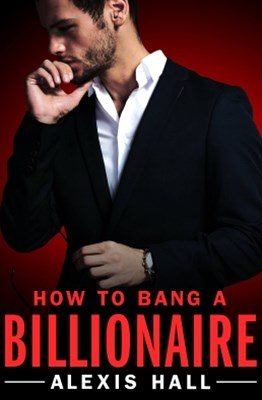 (ebook) How to Bang a Billionaire