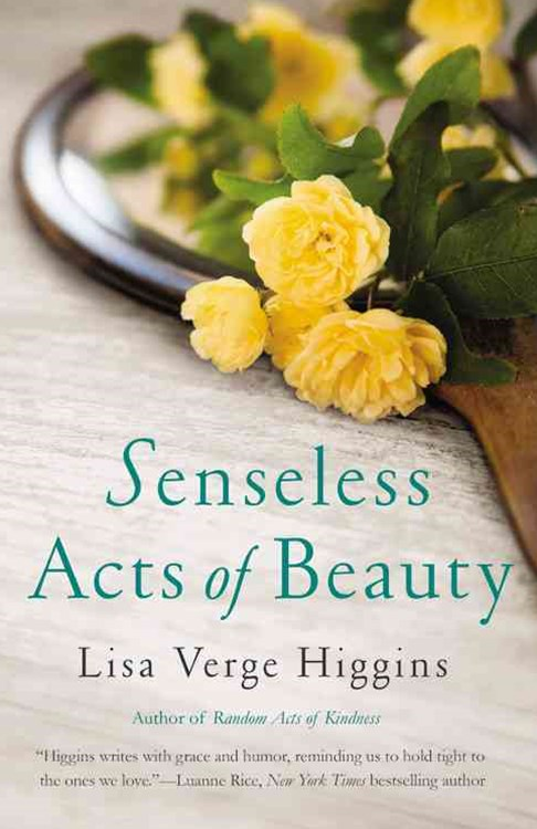 Senseless Acts of Beauty
