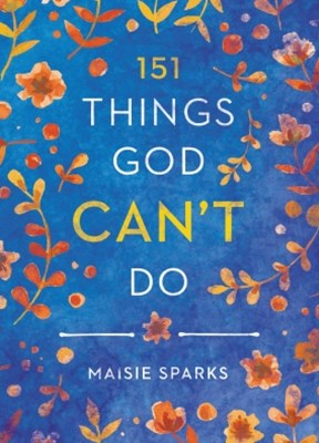 (ebook) 151 Things God Can't Do