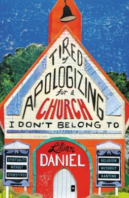 (ebook) Tired of Apologizing for a Church I Don't Belong To