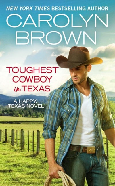 Toughest Cowboy in Texas (Forever Special Release)