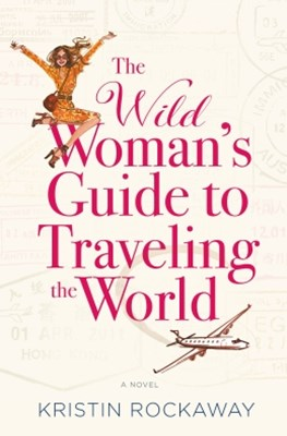 (ebook) The Wild Woman's Guide to Traveling the World
