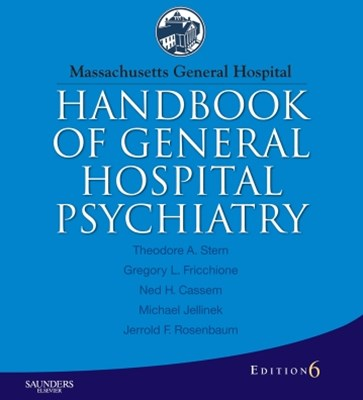 Massachusetts General Hospital Handbook of General Hospital Psychiatry - E-Book