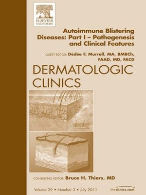 (ebook) AutoImmune Blistering Disease Part I, An Issue of Dermatologic Clinics