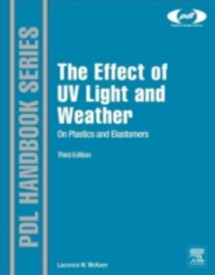 Effect of UV Light and Weather on Plastics and Elastomers