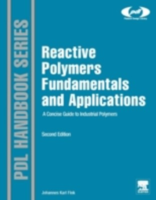 Reactive Polymers Fundamentals and Applications