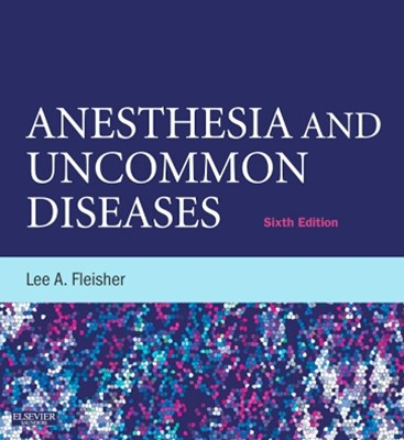 (ebook) Anesthesia and Uncommon Diseases