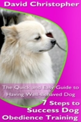 (ebook) 7 Steps to Success Dog Obedience Training