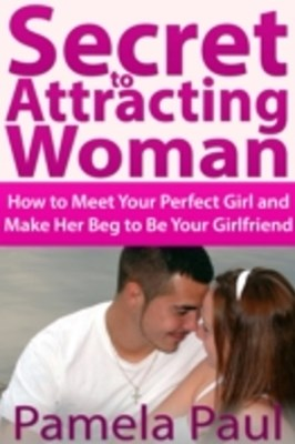 (ebook) Secret to Attracting Woman