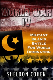 (ebook) World War IV: Militant Islam's Battle For World Domination - History Middle Eastern