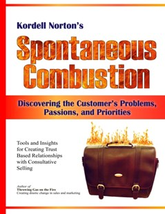 (ebook) Spontaneous Combustion - Discovering the Customer's Problems, Passions, and Priorities - Business & Finance Organisation & Operations