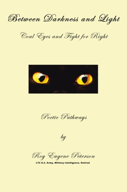 Between Darkness and Light - Coal Eyes and Fight for Right