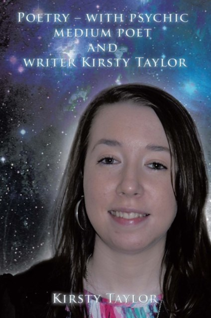 (ebook) Poetry - with Psychic Medium Poet and Writer Kirsty Taylor