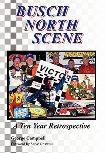 Busch North Scene - a Ten Year Retrospective