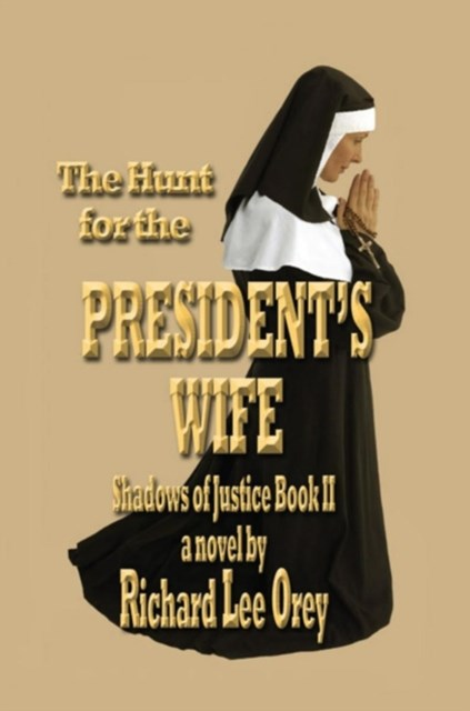 Hunt for the President'S Wife