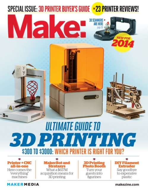 (ebook) Make: Ultimate Guide to 3D Printing 2014