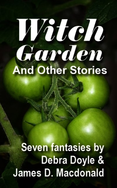 Witch Garden and Other Stories