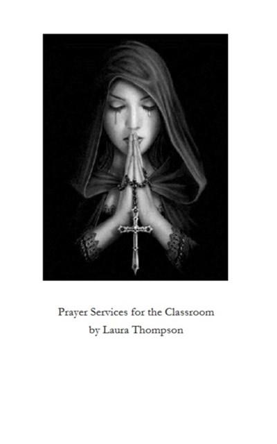 Prayer Services for the Catholic Classroom