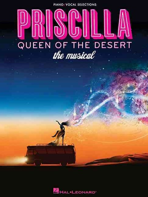 Priscilla Queen of the Desert - The Musical