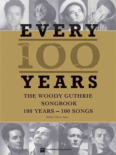 Woody Guthrie - Every 100 Years