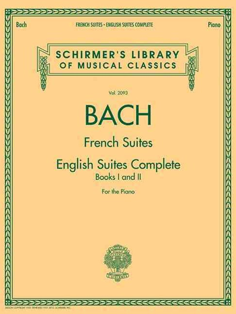 Johann Sebastian Bach - French Suites - English Suites Complete