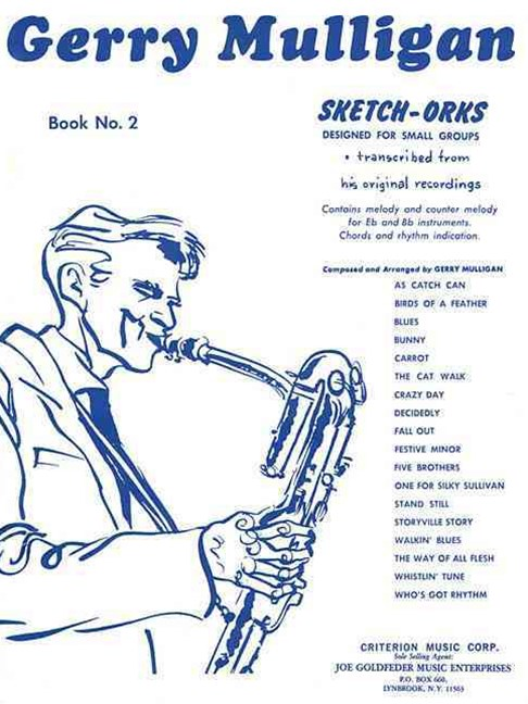 Gerry Mulligan - Sketch-Orks: Book 2 for e Flat and B Flat Instruments