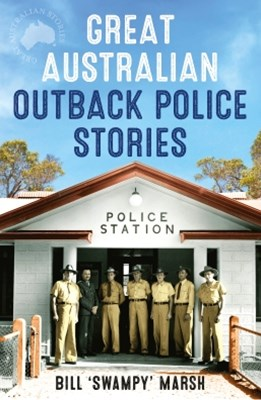 (ebook) Great Australian Outback Police Stories