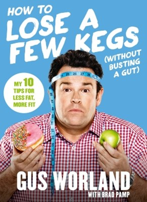 (ebook) How to Lose a Few Kegs (Without Busting a Gut)